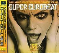 Super Eurobeat 168 by Super Eurobeat (2006-05-24)