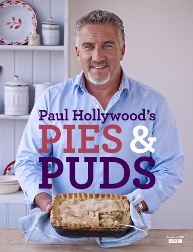 Paul Hollywood's Pies and Puds (English Edition)