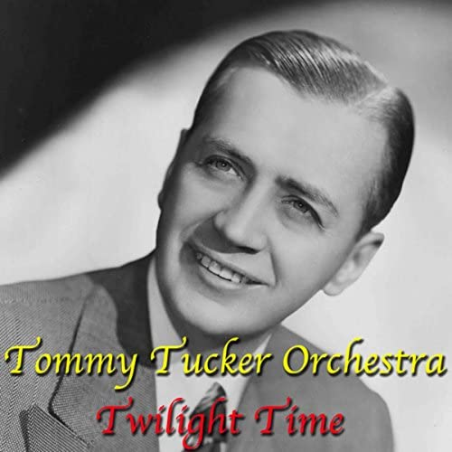 Tommy Tucker Orchestra