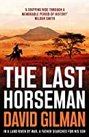 The Last Horseman (English Edition)