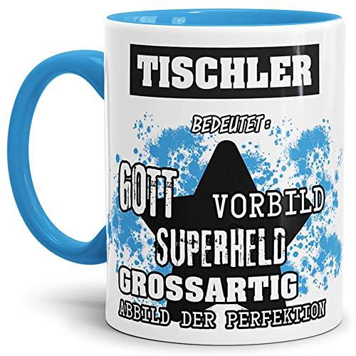 Tassendruck Berufe-Tasse Bedeutung Eines Tischler Innen & Henkel Hellblau/Job/Tasse mit Spruch/Kollegen/Arbeit/Witzig/Mug/Cup/Geschenk-Idee/Beste Qualität - 25 Jahre Erfahrung