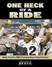 One Heck of a Ride: Wake Forest's 2006 Championship Football Season
