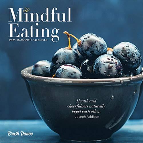 Mindful Eating 2021 Calendar: Brush Dance