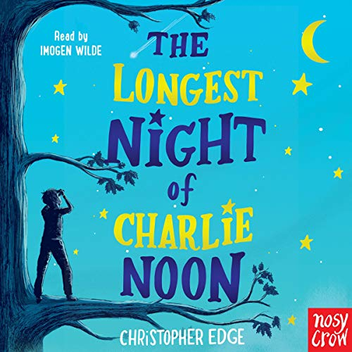 The Longest Night of Charlie Noon audiobook cover art