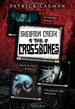 The Skeleton Creek #3: Crossbones