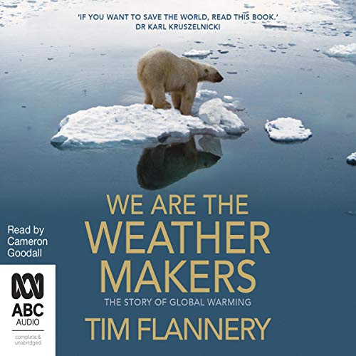 We Are the Weather Makers cover art