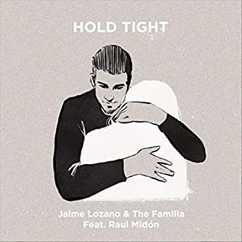 Hold Tight (feat. Raul Midon)
