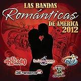 Romanticas de America 2012...