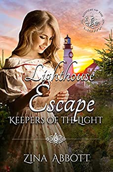 Lighthouse Escape: Keepers of the Light Book 13 by [Zina Abbott]