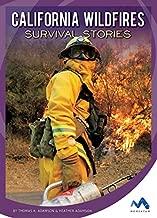 قصص نجاة من الحرائق البرية في كاليفورنيا (قصص نجاة حقيقية من كارثة طبيعية)