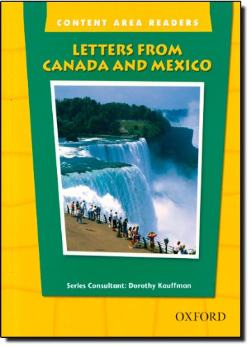 Letters from Canada and Mexico (The Oxford Picture Dictionary for the Content Areas Reader)
