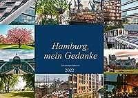 Hamburg, mein Gedanke (Wandkalender 2022 DIN A2 quer): Momentaufnahmen der facettenreichen Metropole an der Elbe. (Monatskalender, 14 Seiten )