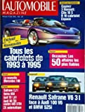 AUTOMOBILE MAGAZINE (L') [No 550] du 01/04/1992 - NOUVEAUTES / TOUS LES CABRIOLETS DE 1993 A 1995 -OCCASION / LES 50 AFFAIRES LES PLUS FIABLES -LA NOUVELLE MERCEDES 190 -RENAULT SAFRANE V6 3L FACE A AUDI 100 V6 ET BMW 525I -ESSAIS / SAFRANE - VOLVO 850 - GOLF TD - AUDI 80 TDI CONTRE 405 STDT ZX AUTOMATIQUE