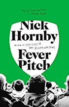 Fever Pitch by Hornby, Nick(March 1, 1998) Paperback