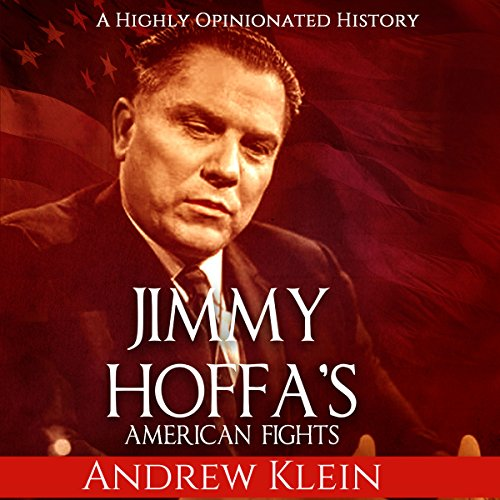 Jimmy Hoffa's American Fights audiobook cover art