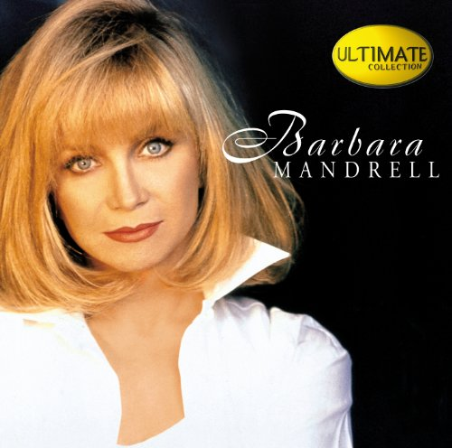 Ultimate Collection: Barbara Mandrell