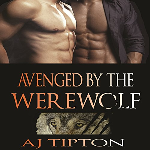 Avenged by the Werewolf audiobook cover art