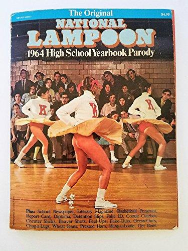 The Original National Lampoon 1964 High School Yearbook Parody