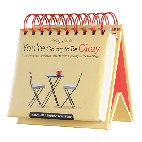 DaySpring Flip Calendar - Holley Gerth - You're Going To Be Okay - 79768