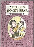 ARTHURS HONEY BEAR by LILLIAN HOBAN Harper Row 1974 HC Weekly Reader Book Club