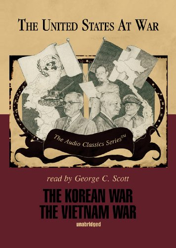The Korean War and the Vietnam War (The United States at War)