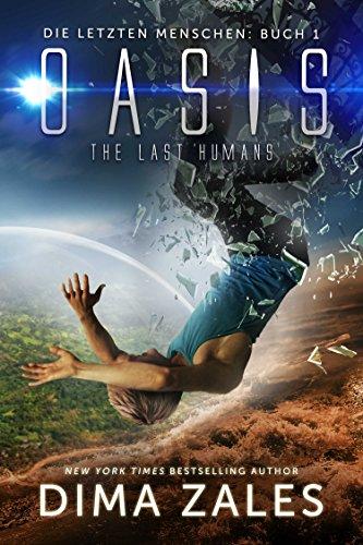 Oasis – The Last Humans (Die letzten Menschen 1)
