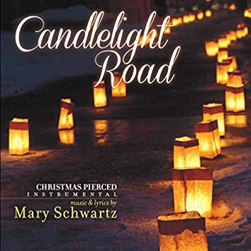 Candlelight Road: Christmas Pierced (Instrumental Version)