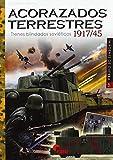 acorazados Terrestres. trenes Blindados soviéticos 1917/45: TRENES BLINDADOS SOVIETICOS 1917-1945 (IMAGENES DE GUERRA)