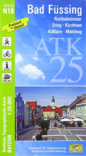 ATK25-N18 Bad Füssing (Amtliche Topographische Karte 1:25000): Rotthalmünster, Ering, Kirchham, Kößlarn, Malching, Rottal, Innviertel, Pockinger ... Amtliche Topographische Karte 1:25000 Bayern)
