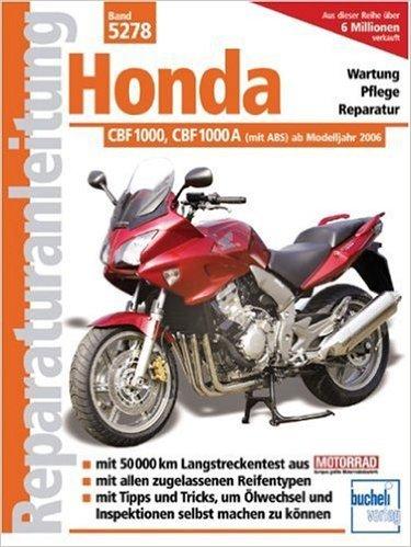 Honda CBF 1000 / CBF 1000 A ( 30. April 2008 )