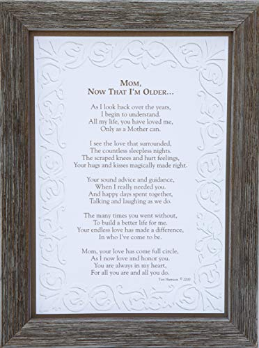 Mom, Now That I'm Older- Gift for Mom from Daughter Or Son for Mother's Day, Christmas, Birthday