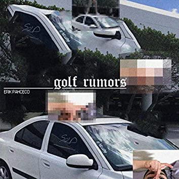 Golf Rumors