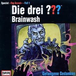 Die drei Fragezeichen – Brainwash/Gefangene Gedanken