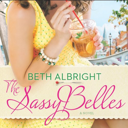 The Sassy Belles audiobook cover art