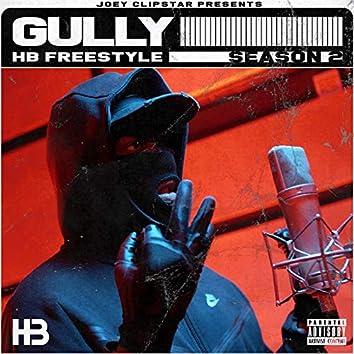 Gully HB Freestyle (Season 2)
