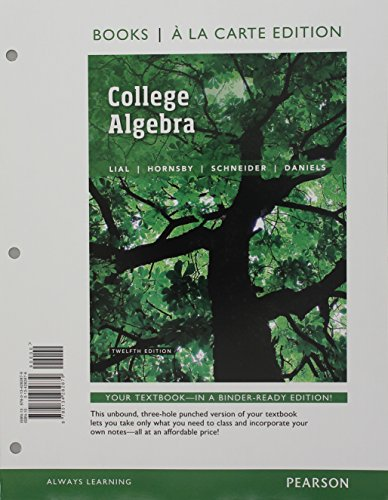College Algebra, Books a la Carte Edition plus MyLab Math with Pearson eText -- 24-Month Access Card Package (12th Editi