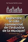 Apprendre Le Côté Affaires De L'industrie Musicale!