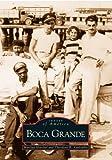 Boca Grande (FL) (Images of America)