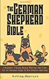 Best German Shepherd Training Books - The German Shepherd Bible - A Beginners Training Review