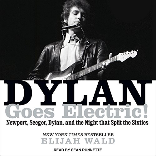 Dylan Goes Electric! audiobook cover art