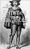 Les Femmes Savantes - Format Kindle - 1,84 €