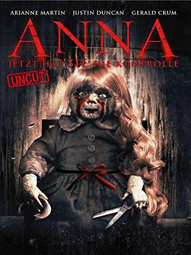 Anna - Jetzt hat sie die Kontrolle (Uncut) [dt./OV]