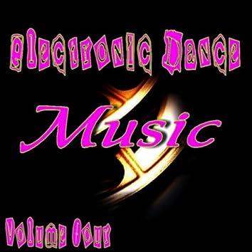 Electronic Dance Music Vol. Four