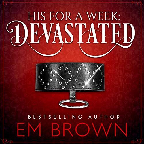 Devastated (A Billionaire Auction Romance) cover art