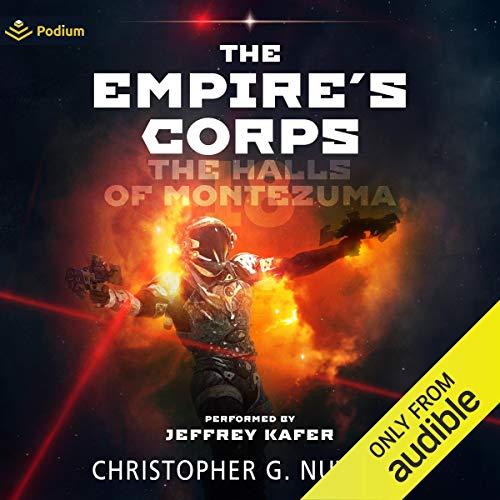 The Halls of Montezuma: The Empire's Corps, Book 18