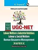 UGC-NET/SET: Labour Welfare & Industrial Relations Labour & Social Welfare Human Resource Management (Paper II & III) Exam Guide