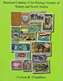 Standard Catalog of the Postage Stamps of Yemen and South Arabia