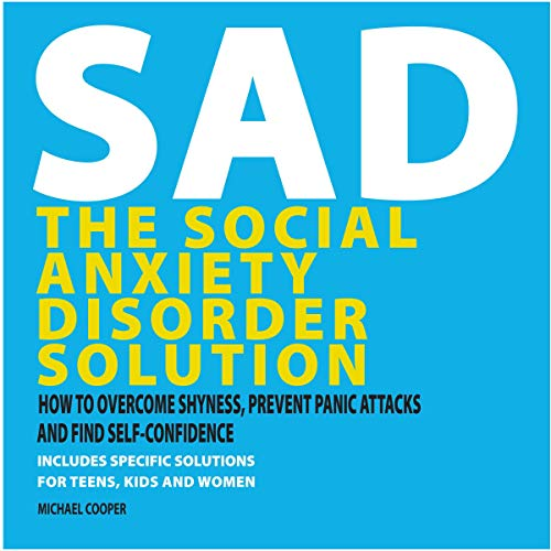 The Social Anxiety Disorder Solution audiobook cover art