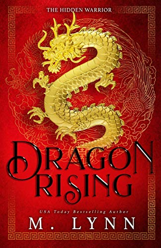 Dragon Rising: A Mulan Inspired Fantasy (The Hidden Warrior)