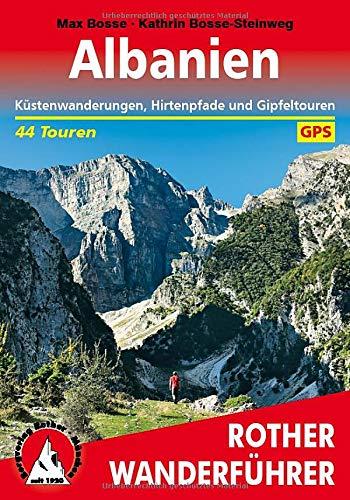 Albanien: Küstenwanderungen, Hirtenpfade und Gipfeltouren. 44 Touren. Mit GPS-Tracks (Rother Wanderführer)
